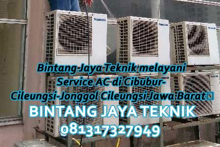 Bintang Jaya Teknik melayani Service AC di Cibubur- Cileungsi-Jonggol Cileungsi Jawa Barat